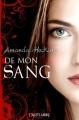Couverture De mon sang, tome 1 Editions Castelmore 2012