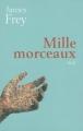 Couverture Mille morceaux Editions Le Grand Livre du Mois 2004