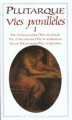 Couverture Vies parallèles, tome 1 : Vie d'Alexandre, Vie de César, Vie d'Alcibiade, Vie de Coriolan, Vie de Démétrios, Vie d'Antoine Editions Flammarion (GF) 1995