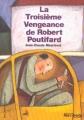 Couverture La troisième vengeance de Robert Poutifard Editions Gallimard  (Jeunesse - Hors-piste) 2004