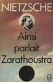 Couverture Ainsi parlait Zarathoustra Editions Le Livre de Poche (Classique) 1972