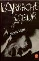 Couverture L'arrache-coeur Editions Le Livre de Poche 1977