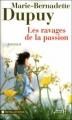 Couverture Famille Roy, tome 5 : Les ravages de la passion Editions Presses de la cité (Terres de France) 2012