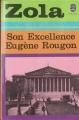 Couverture Son excellence Eugène Rougon Editions Le Livre de Poche 1975