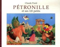 Couverture Pétronille et ses 120 petits