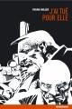 Couverture Sin city, tome 2 : J'ai tué pour elle Editions Rackham 2001