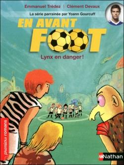 Couverture En avant foot, tome 5 : Lynx en danger