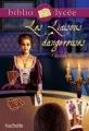 Couverture Les Liaisons dangereuses Editions Hachette (Biblio lycée) 2009