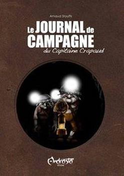 Couverture Le Journal de campagne du Capitaine Crapaud, tome 1
