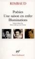 Couverture Poésies, Une saison en enfer, Illuminations Editions Gallimard  (Poésie) 1993