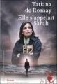 Couverture Elle s'appelait Sarah Editions Héloïse d'Ormesson 2011