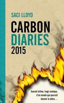 Couverture Carbon Diaries, tome 1 : 2015