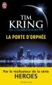 Couverture La porte d'Orphée Editions J'ai Lu 2012