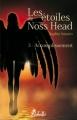 Couverture Les étoiles de Noss Head, tome 3 : Accomplissement Editions Rebelle (Lune de sang) 2012