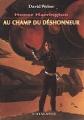 Couverture Honor Harrington (23 tomes), tome 04 : Au champ du déshonneur Editions L'Atalante (La Dentelle du cygne) 2001