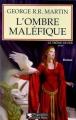 Couverture Le Trône de fer, tome 04 : L'Ombre maléfique Editions Pygmalion (Grands romans) 2000
