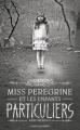 Couverture Miss Peregrine et les enfants particuliers, tome 1 Editions Bayard (Jeunesse) 2012