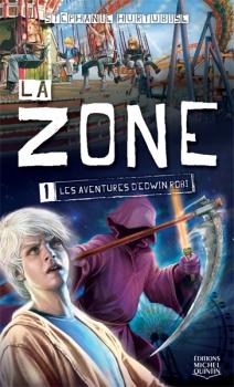 Couverture La Zone, tome 1 : Les aventures d'Edwin Robi