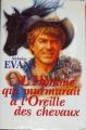 Couverture L'Homme qui murmurait à l'oreille des chevaux Editions France Loisirs 1996