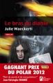 Couverture Le Bras du diable Editions Les Nouveaux auteurs 2012