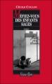 Couverture Méfiez-vous des enfants sages Editions Viviane Hamy 2010