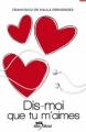 Couverture Dis-moi que tu m'aimes, tome 1 Editions Albin Michel (Jeunesse - Wiz) 2012