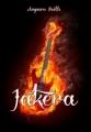 Couverture Jakera, tome 1 Editions Valentina 2012