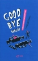 Couverture Good bye Berlin Editions Thierry Magnier 2012