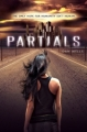 Couverture Partials, tome 1 Editions HarperCollins 2012