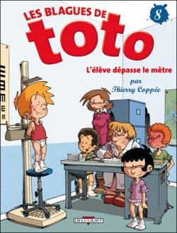 Couverture Les blagues de Toto, tome 08 : L'élève dépasse le mètre