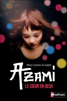 Couverture Azami : Le coeur en deux