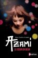 Couverture Azami : Le coeur en deux Editions Nathan 2012