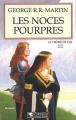Couverture Le Trône de fer, tome 08 : Les Noces pourpres Editions Pygmalion 2002