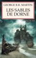 Couverture Le Trône de fer, tome 11 : Les Sables de Dorne Editions Pygmalion 2006
