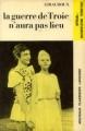 Couverture La guerre de Troie n'aura pas lieu Editions Larousse (Nouveaux classiques) 1971
