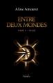 Couverture Entre Deux Mondes, tome 1 : Passé Editions Persée 2011