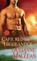 Couverture Le Highlander, tome 1 : Captive du highlander Editions St. Martin's Griffin/St. Martin's Press 2011