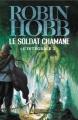 Couverture Le soldat chamane, intégrale, tome 1 Editions Pygmalion 2012