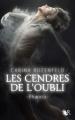 Couverture Phaenix, tome 1 : Les cendres de l'oubli Editions Robert Laffont (R) 2012