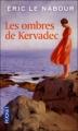Couverture Les Ombres de Kervadec Editions Pocket 2012