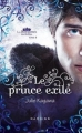 Couverture Les Royaumes invisibles, tome 4 : Le prince exilé Editions Harlequin (FR) (Darkiss) 2012
