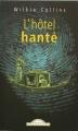 Couverture L'hôtel hanté Editions Maxi Poche (Policiers) 2001