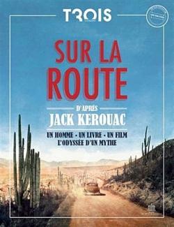 Couverture Sur la Route : Un homme, un livre, un film, l'odyssée d'un mythe