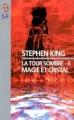 Couverture La tour sombre, tome 4 : Magie et cristal Editions J'ai lu (S-F) 1999