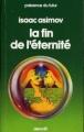 Couverture La fin de l'Éternité Editions Denoël (Présence du futur) 1967