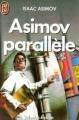 Couverture Asimov parallèle Editions J'ai Lu (Science-fiction) 1990