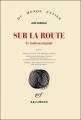 Couverture Sur la route Editions Gallimard  (Du monde entier) 2010