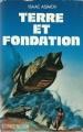 Couverture Fondation, tome 7 : Le Cycle de Fondation, partie 5 : Terre et fondation Editions France Loisirs (Science fiction) 1987