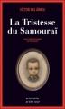 Couverture La tristesse du samouraï Editions Actes Sud (Actes noirs) 2012