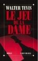 Couverture Le Jeu de la Dame Editions Albin Michel 1990